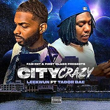 City Crazy (feat. Tador Bae)
