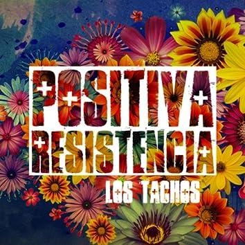 Positiva Resistencia