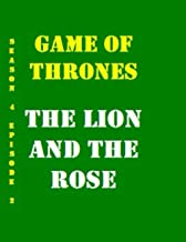 Game of Thrones The Lion and the Rose Collectible Notebook for Library Decoration (110 Page Diary ): Tv show Gift Notebook...