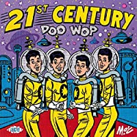 21 St Century Doo Wop
