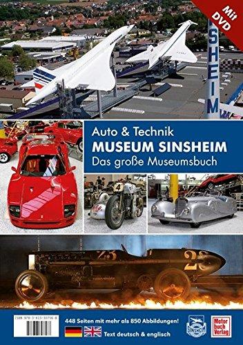 Auto- und Technikmuseum Sinsheim und Speyer: Das große Museumsbuch (mit CD-ROM)