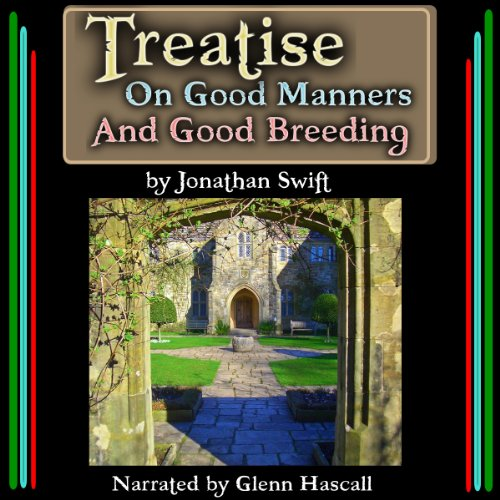 Treatise On Good Manners And Good Breeding audiobook cover art