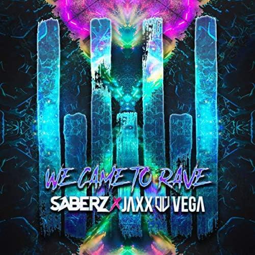 SaberZ & Jaxx & Vega