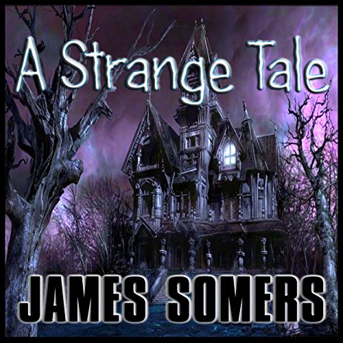 A Strange Tale audiobook cover art