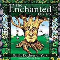 The Enchanted Oak Tree (Duchess Serenity Collection)