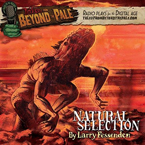 Tales from Beyond the Pale: Natural Selection audiobook cover art