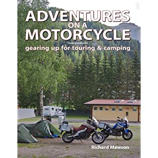 Adventures on a Motorcycle - gearing up for touring & camping:Carsblog