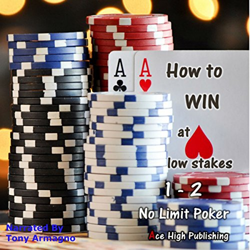 How to Win at Low-Stakes 1/2 No-Limit Poker cover art