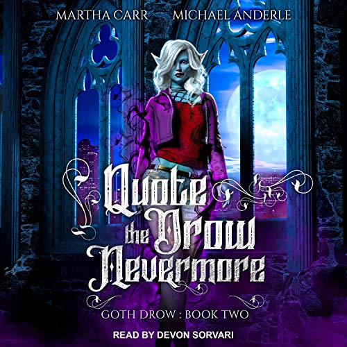 Quote the Drow Nevermore cover art