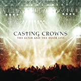 The Altar and the Door-Live [DVD-AUDIO] - Casting Crowns
