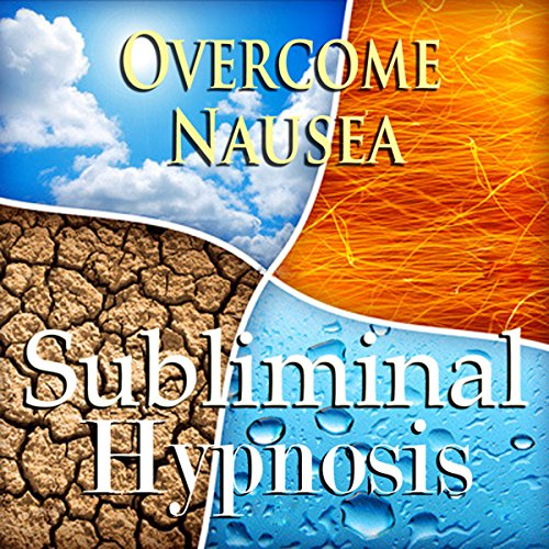 Overcome Nausea Subliminal Affirmations audiobook cover art