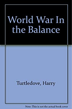 World War: In The Balance