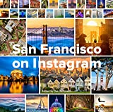 San Francisco on Instagram (WELCOME BOOKS)