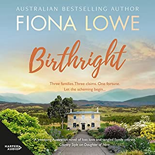 Birthright                   By:                                                                                                                                 Fiona Lowe                               Narrated by:                                                                                                                                 Rebecca Macauley                      Length: 15 hrs and 48 mins     3 ratings     Overall 4.7