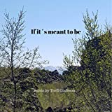 If it´s meant to be