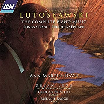 Lutoslawski: The Complete Piano Music