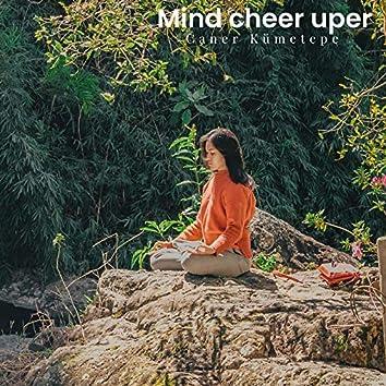 Mind Cheer Uper