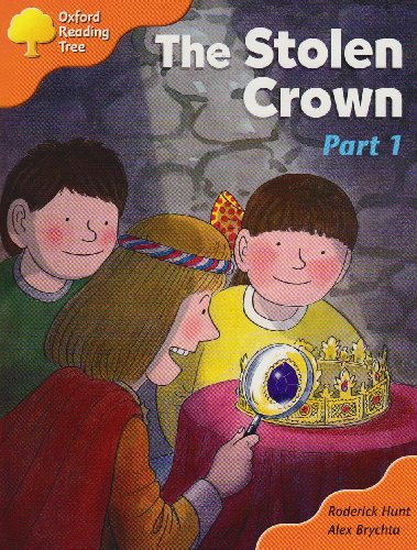 Oxford Reading Tree: Stage 6: More Storybooks C: the Stolen Crown (part 1): Part 1の詳細を見る