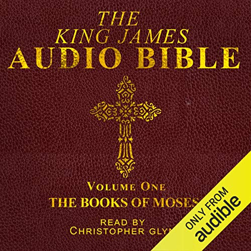 The King James Audio Bible Volume One: The Books of Moses audiobook cover art