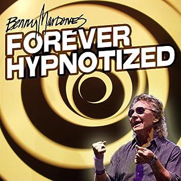 Forever Hypnotized