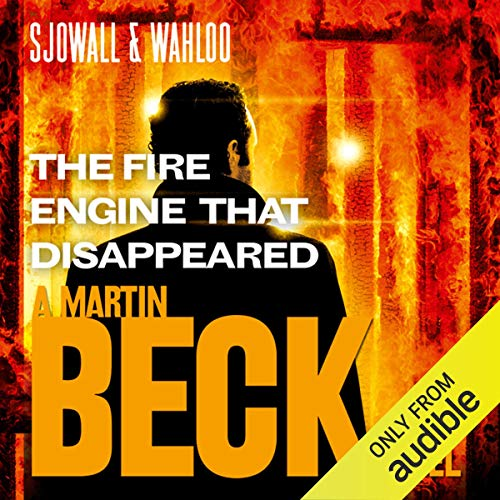 The Fire Engine That Disappeared      Martin Beck Series, Book 5              By:                                                                                                                                 Maj Sjöwall,                                                                                        Per Wahlöö                               Narrated by:                                                                                                                                 Tom Weiner                      Length: 7 hrs and 10 mins     6 ratings     Overall 3.5