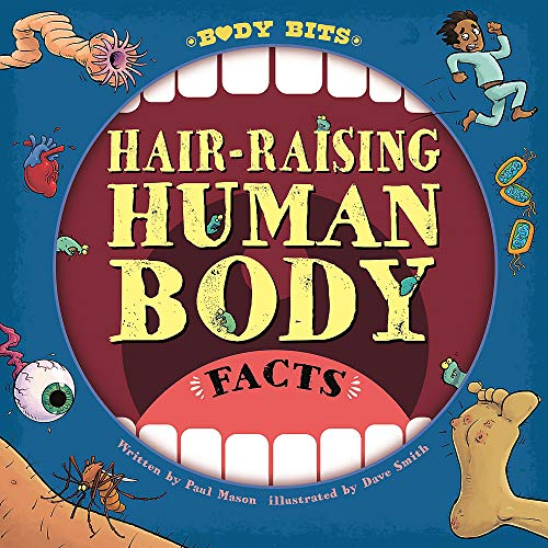 Hair-raising Human Body Facts (Body Bits)