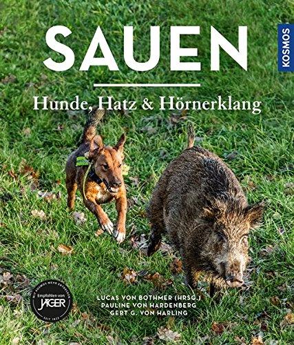 Sauen: Hunde, Hatz und Hörnerklang