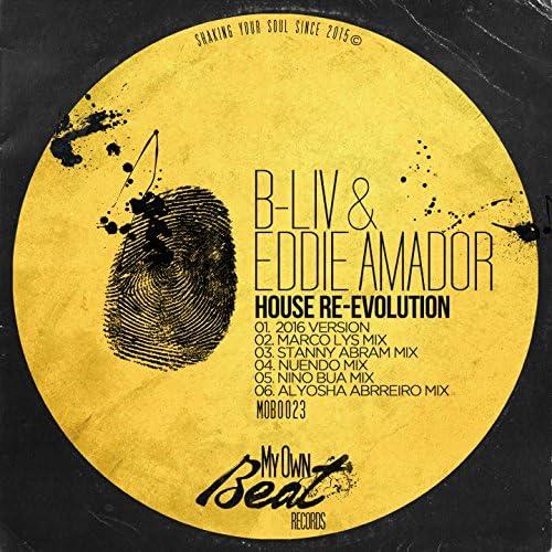 B-Liv & Eddie Amador