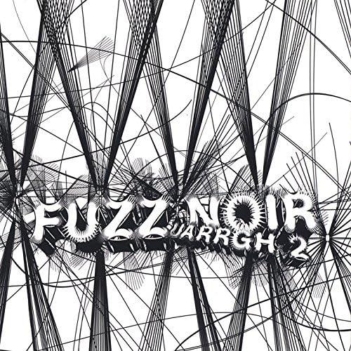 Fuzz Noir