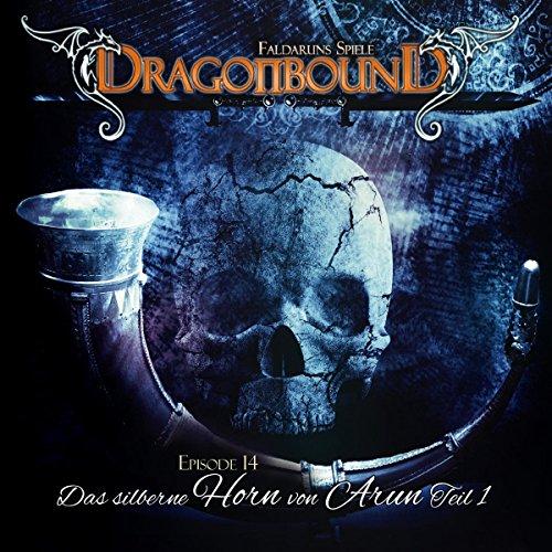 Dragonbound 14-Das silberne Horn von Arun (1)