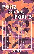Feliz Día Del Padre - Sudoku: 184 Sudokus - fácil, medio, difícil, extremo | Edición pequeña y compacta | Idea regalo Día de los Padres y del Abuelo (Spanish Edition)