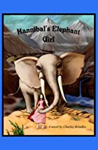 Hannibal's Elephant Girl: Tin Tin Ban Sunia