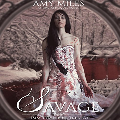 Savage     Immortal Rose Trilogy, Book 2              De :                                                                                                                                 Amy Miles                               Lu par :                                                                                                                                 Jessica Almasy                      Durée : 7 h et 26 min     Pas de notations     Global 0,0