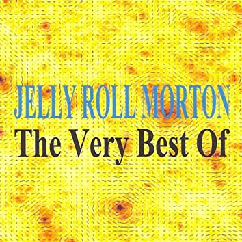 The Very Best of - Jelly Roll Morton