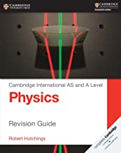 Cambridge International AS and A Level Physics Revision Guide (Cambridge International Examinations)
