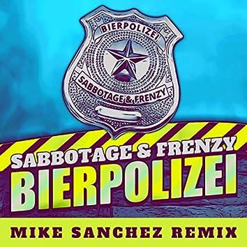 Bierpolizei (Mike Sanchez Remix)