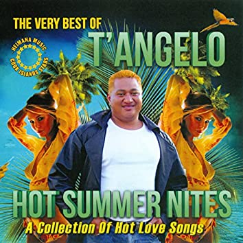The Very Best of T'Angelo - Hot Summer Nites