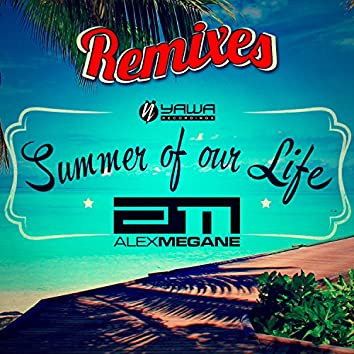 Summer of Our Life (Remixes)