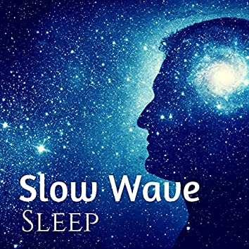 Slow Wave Sleep - Music Background for Daydreaming, Healing Tones Ambience