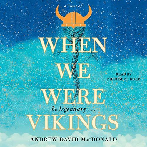 When We Were Vikings Audiobook