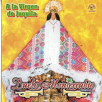 A La Virgen de Juquila