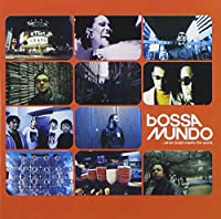 Bossa Mundo-When Brazil Meets