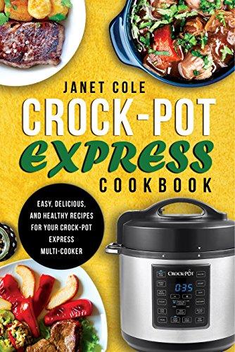 Crock-Pot Express Cookbook by Cole, Janet ebook deal