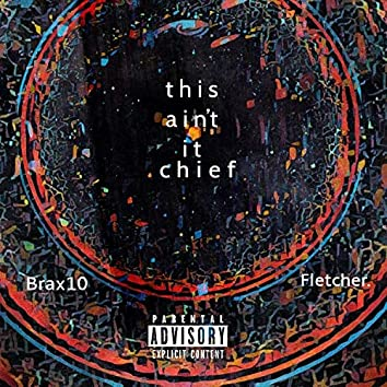 This Ain't It Chief (feat. Fletcher.)