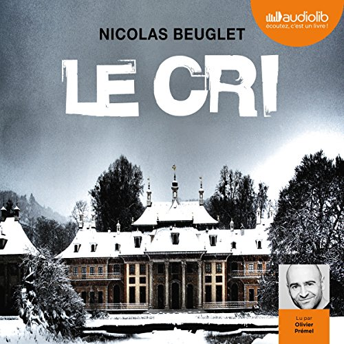 Le cri audiobook cover art