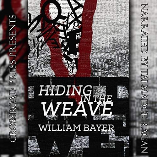 Hiding in the Weave audiobook cover art