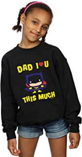DC Comics Girls Batman Dad I Love You This Much Sweatshirt