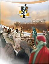 Liderazgo 2: El amor divino que traspasa los límites humanos (Spanish Edition)