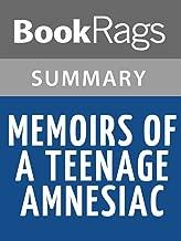 Summary & Study Guide Memoirs of a Teenage Amnesiac by Gabrielle Zevin