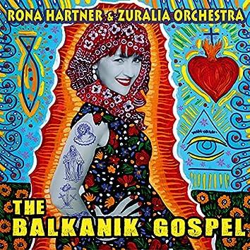 The Balkanik Gospel